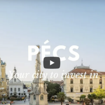 Pécs: Your city ton invest in