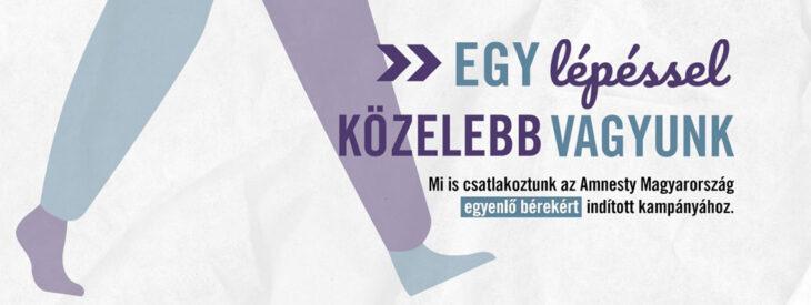 #EgyLépésselKözelebb – kampány az egyenlő bérekért Magyarországon